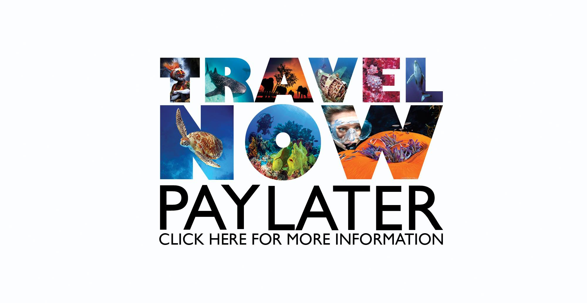 Travel Now - Pay Later!
